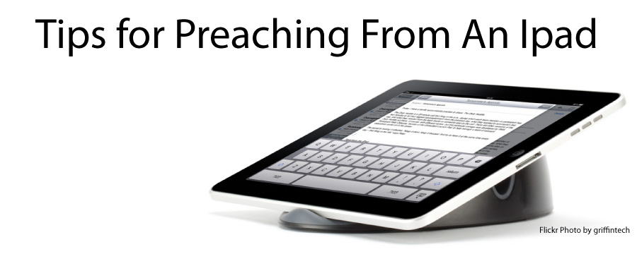 Tips For Preaching On From An Ipad