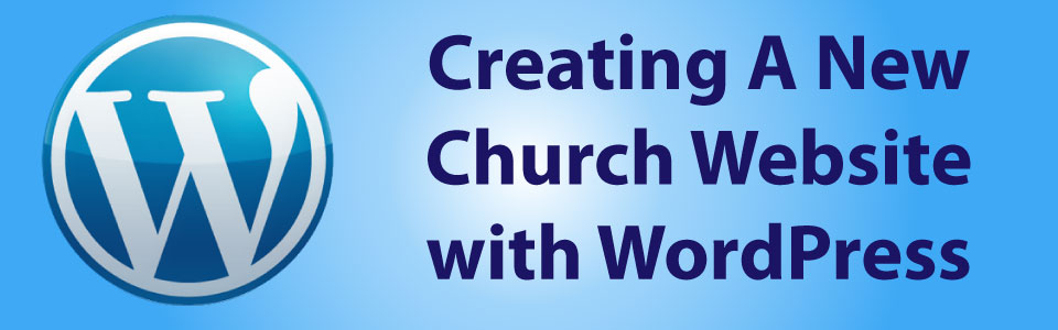 How to create a Church WordPress Web Site